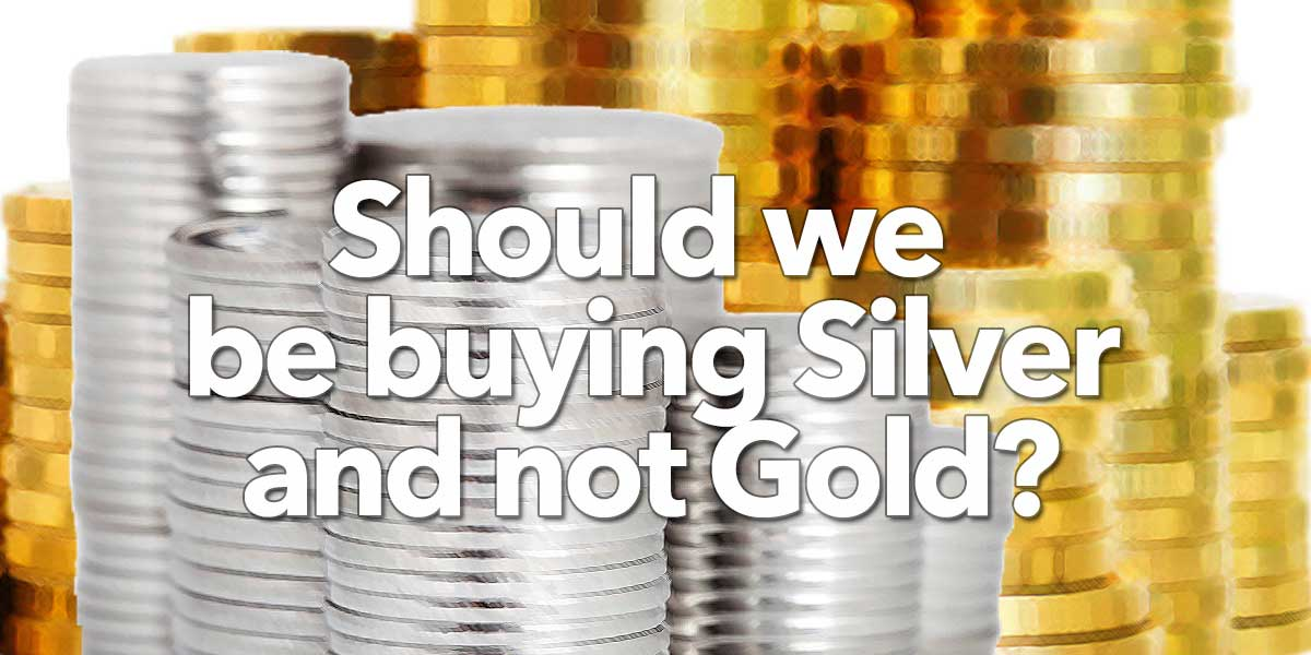 Should we be buying Silver and not Gold?