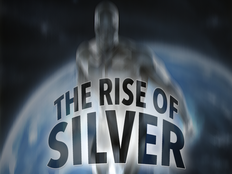 The rise of Silver